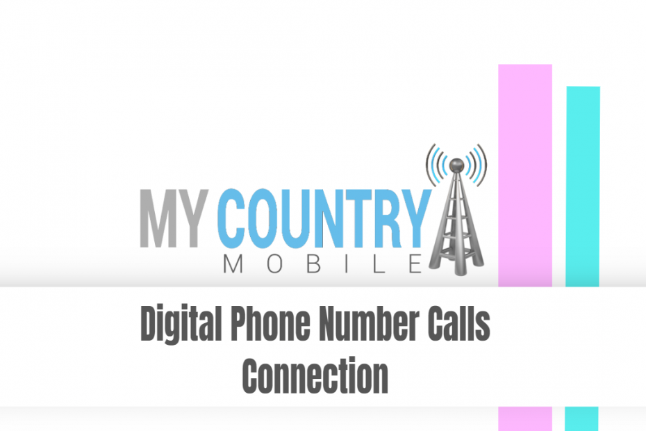 Digital Phone Number Calls Connection - My Country Mobile